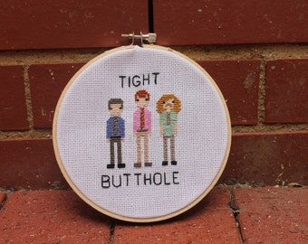 Workaholics tight butthole cross stitch