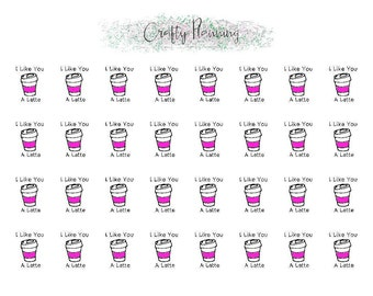 I Like You A Latte Stickers Planner Stickers Coffee Stickers Valentine Stickers