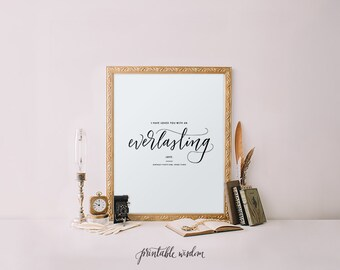 Bible Verse printable Printable Wisdom Bible Verse art print, calligraphy printable art wall art decor, typography print, Jeremiah 31:3