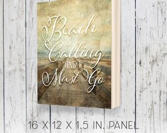 Beach is Calling, Beach Decor, 12x16, Coastal Decor, beach house wall art, home office decor, gifts for friends, bff gifts, coastal gifts