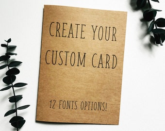 Create Your Own Custom Card - Personalized Card - Birthday Card - Wedding Card - Anniversary Card - Father's Day-Physical Kraftpaper Card