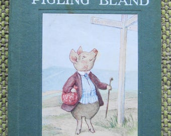 Beatrix Potter: The Tale of Pigling Bland (1920s)- Very smart condition UNCOMMON