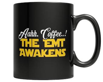 Aahh Coffee..! The EMT Awakens Mug
