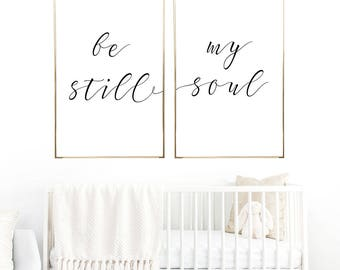 Be Still My Soul  Digital Print Instant Art INSTANT DOWNLOAD Printable Wall Decor