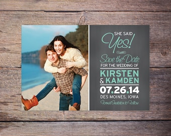 Save the Date Postcard, Chalkboard, Save-the-Date Invite, She Said Yes!, Card, Photo Save the Date Card, DIY Printable, Digital File