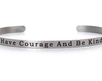 """Stainless Steel Message Bracelet """"Have Courage and Be Kind"""""""