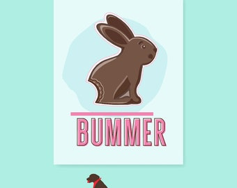 Bummer Easter Card | Easter | Bunny | Chocolate Bunny | Greeting Card | Funny Card | Funny Cards | Silly Card | Humor | Card