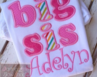 Big Sister Shirt -- Big Sis Shirt -- personalized shirt with big sister's name
