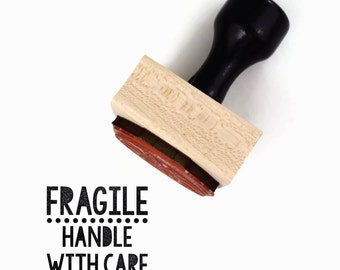Rubber Stamp Fragile Handle with Care | For the Maker DIY Packaging Stamp