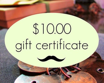 Ten Dollar Gift Certificate