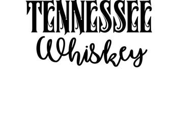 Smooth as Tennessee Whiskey Svg, Downloadable