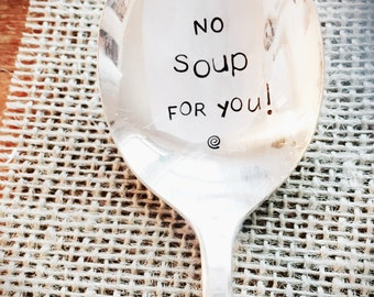 Stamped Spoon, Stamped Silver, Seinfeld Spoon, Mother's Day Gift, Unique Gifts, Soup Spoon, Seinfeld Quote, Funny Gifts, Seinfeld Gifts