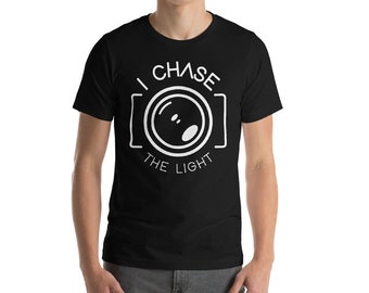 Photography Shirt - I Chase The Light - Photographer Shirt - Camera Shirt - Photography - Photography Gift - Photography Tshirt
