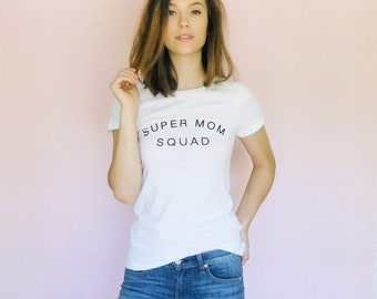 Super Mom Squad Tee