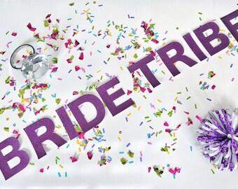 Bride Tribe Banner