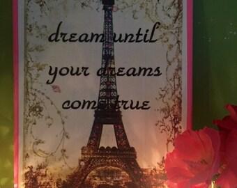 Eiffel Tower Dream Until Your Dreams Come True Canvas