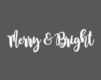 Merry & Bright - 1/8 inch