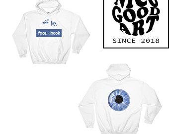 Hooded Sweatshirt White Off My Facebook Eye / Brand / Funny Hoodie / Hoodies / White / Blue / Gildan / Hoodie / Rave