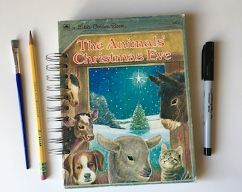 The Animals' Christmas Eve - altered Little Golden Book journal, Christmas book journal, advent journal, child Christmas gift