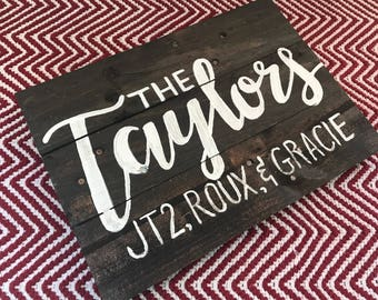 Distressed Pallet Board Sign with a Chestnut/Cherry Stain & Hand Painted Lettering