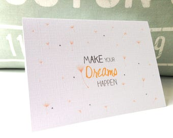 Graduation Card.  Greeting Card . Congratulations card . Motivational Card . Birthday card . Just because card . Make your dreams happen