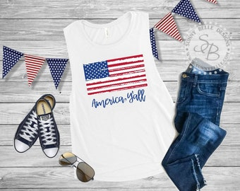Distressed American Flag Shirt / America Y'all / Ladies 4th of July Shirt / Patriotic Ladies Shirt / Bella Canvas Muscle / Next Level Tank