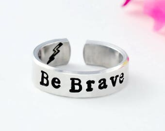 BE BRAVE -  Hand Stamped Aluminum Cuff Ring, Best Gift Ring