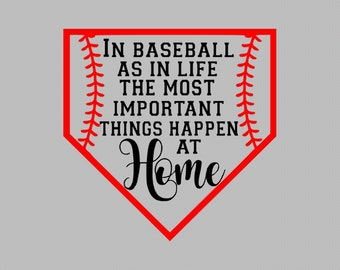 Baseball SVG The Most Important Things Happen at Home SVG for Cricut Silhouette Cameo