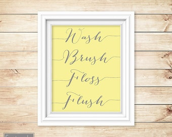 Yellow Grey Wall Art Bathroom Wash Brush Floss Flush Decor Printable 8x10 Digital JPG Instant Download (17)