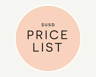 USD Price List // Expand 'Item Details' or See Photos // Information Page Only (Do Not Purchase)