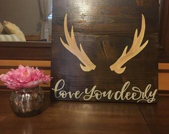 Love you deerly board