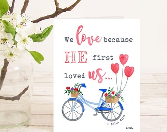 We love because He first loved us (1 John 4:19) Christian Bible verse greetings card with bicycle for wedding, anniversary, engagement