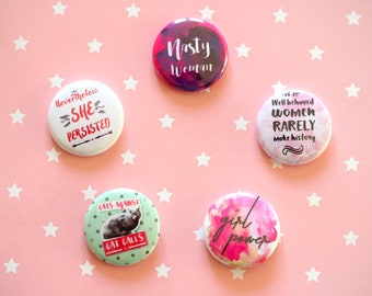 Feminist Badges, Feminist Badge Pack, Feminist Gift Set, Feminism Pin, Girl Power, Feminism Button Badge, Feminist Pins, Nasty Woman