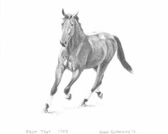 """Trotting Horse Print/8""""x10"""" Equestrian Print/""""Fast Trot 1703""""/Signed and Numbered Print by Shay Roberts"""
