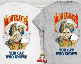 MEOWEXANDER MAGICIAN CAT T-shirt.  Magician Fortune Teller Cat Tshirt, Persian Cat Tshirt, Cat Lover Shirt
