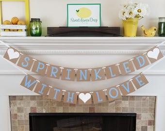 SPRINKLED with LOVE Banner - Sprinkle Decoration Baby Decor - Bridal Shower - Boy - White Light Blue