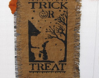 Primitive Halloween Stenciled Burlap Hanging - Trick or Treat - Ready to Ship