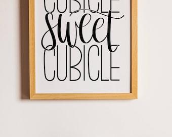 Cubicle Sweet Cubicle | Black | Instant Digital Download | Calligraphy Printable