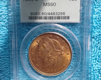 1906-D PCGS MS-60 20 Dollar Gold Coin