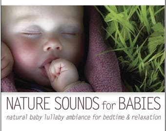 Nature Sounds for Babies (CD) Sound of Nature Baby Lullabies for Deep Sleep