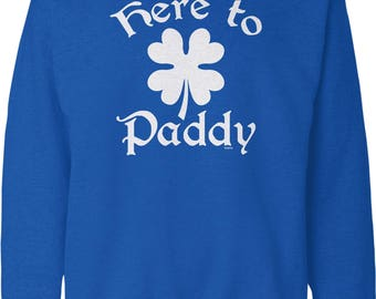 Here to Paddy, 4 Leaf Clover, St. Pat's Day, St. Patrick's Day, Irish Pride Crew Neck Sweatshirt, NOFO_01276