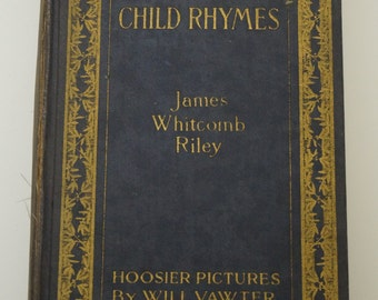 Child Rhymes - James Whitcomb Riley - 1920