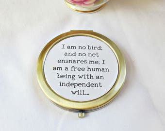 Jane Eyre Compact Mirror Bookworm Gift - Quote Charlotte Bronte I Am No Bird And No Net Ensnares Me - Typography Pocket For Women Her