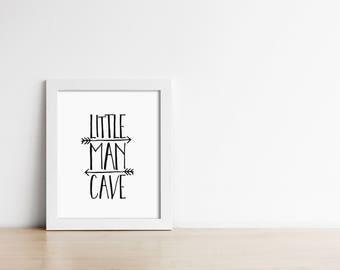 PRINTABLE Art - Little Man Cave - Minimalist Nursery Art Print - Digital Art - Black and White - Baby Boy - Baby Shower Sign - SKU:658