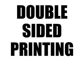 DOUBLE SIDED PRINTING
