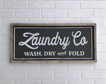 """LAUNDRY CO SIGN Wash, Dry and Fold 