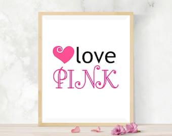 Girls Bedroom Decor, Printable Pink Poster, Digital Print, Pink Print, Printable Pink Poster, Pink Letter, Tyopography Print, Love Printable