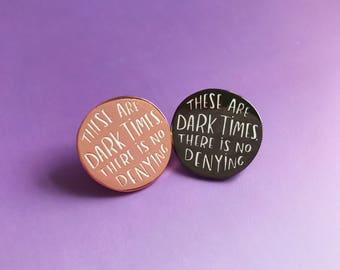 Dark Times enamel lapel pin | cute enamel pin hat badge wizard magic scrimgeour