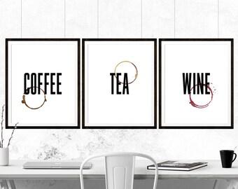 COFFEE, TEA and WINE Kitchen Print, Printable Art, Coffee Print, Tea Print, WIne Print, Kitchen Art Print, Kitchen Art, Kitchen Printable