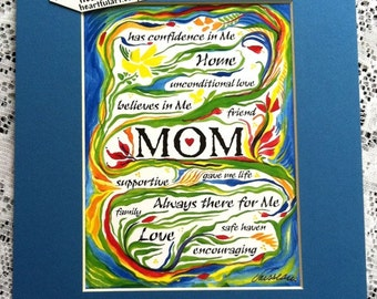 MOM What I Love About Her Phrases Family Inspirational Poetry Mother's Day Quote Birthday Thank You Women Heartful Art by Raphaella Vaisseau